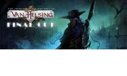 ANÁLISIS: The Incredible Adventures of Van Helsing: Final Cut